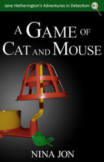 A Game of Cat and Mouse - Nina Jon