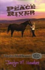 Peace River - Jaclyn M Hawkes