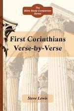 First Corinthians Verse-By-Verse - Steve Lewis