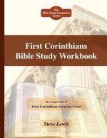 First Corinthians Bible Study Workbook - Steve Lewis