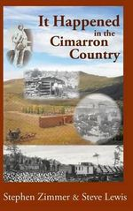 It Happened in the Cimarron Country - Stephen Zimmer