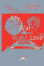My War Love - Dr James Foley