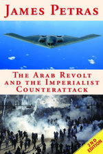 The Arab Revolt and the Imperialist Counterattack - Petras James