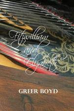 Fitzwilliam and Elizabeth - Greer Boyd