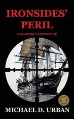 Ironsides' Peril - Michael D Urban
