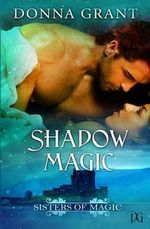 Shadow Magic - Donna Grant