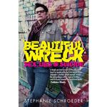Beautiful Wreck : Sex, Lies & Suicide - Stephanie Schroeder