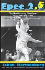 Epee 2.5 : The New Paradigm Revised and Augmented - Johan Harmenberg