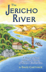 The Jericho River - David Carthage