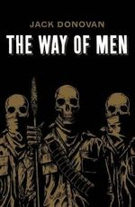 The Way of Men - Jack Donovan