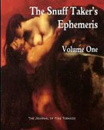 The Snuff Taker's Ephemeris Volume One - R Hubbard