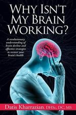 Why Isn't My Brain Working? - Datis Kharrazian