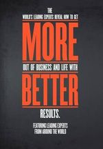 More.Better. : Lessons from Deloitte and 195,000 Brand Managers - Experts The World's Leading