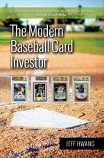 The Modern Baseball Card Investor - Jeff Hwang