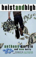 Heist and High : The Making of a Serial Killer - Anthony Curcio