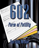 602 : Form of Futility - Harding McRae
