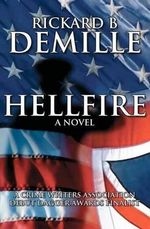 Hellfire : A Travis Deacon Novel - Rickard B DeMille