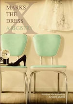 X Marks the Dress : A Registry - Kristina Marie Darling