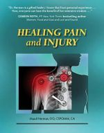 Healing Pain and Injury - Maud Nerman