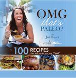Omg. That's Paleo? - Juli Bauer