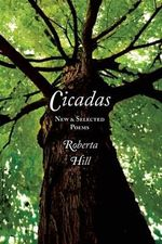 Cicadas : New & Selected Poems - Roberta Hill Whiteman