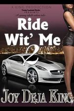Ride Wit' Me Part 2 - Joy Deja King