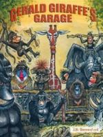Gerald Giraffe's Garage - Lloyd William Berresford Jr