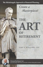 The Art of Retirement - Gary Williams
