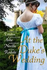 At the Duke's Wedding : A Romance Anthology - Caroline Linden