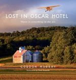 Lost in Oscar Hotel : There Is Something in the Air - Gordon Joseph Murray
