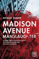 Madison Avenue Manslaughter - Michael Farmer