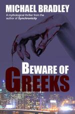 Beware of Greeks - Michael Bradley