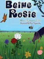 Being Rosie - Alanna Zabel