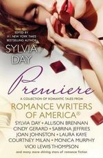Premiere : A Romance Writers of America(R) Collection - Laura Kaye