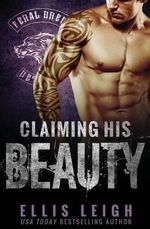 Claiming His Beauty - Ellis Leigh