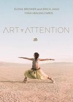 Art of Attention : Yoga Healing Cards - Elena Brower