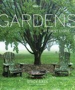 Gardens at First Light - Stacy Bass