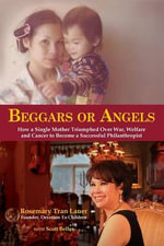 Beggars or Angels - Rosemary Tran Lauer