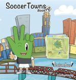 Soccertowns : Book 4 - Andres Varela