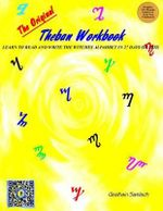The Original Theban Workbook : Learn to Read and Write the Wiccan Alphabet in 27 Days or Less! - Gealhain Samlach