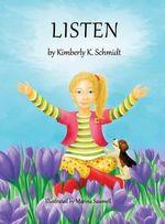 Listen - Kimberly K Schmidt
