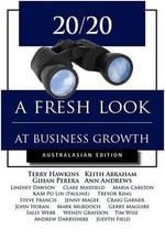 20/20 : A Fresh Look at Business Growth - Terry Hawkins