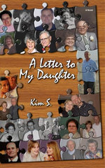 A Letter to My Daughter - Kim S.