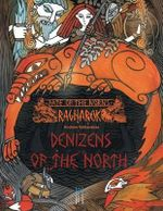 Fate of the Norns : Ragnarok - Denizens of the North - Andrew Valkauskas