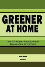 Greener at Home : How It's Costing You Money - Michel Tourville