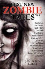 Best New Zombie Tales (Vol. 1) - Ray Garton