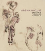 Virginia McClure : Drawings - Victoria LeBlanc