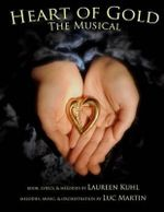 Heart of Gold, the Musical - Laureen Kuhl