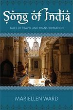 Song of India : Tales of travel and transformation - Mariellen Ward