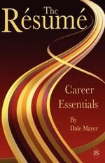 Career Essentials : The Resume - Dale Mayer